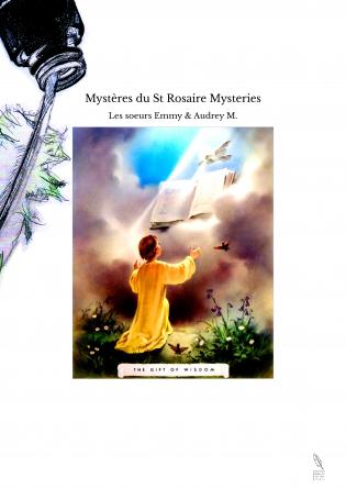Mystères du St Rosaire Mysteries