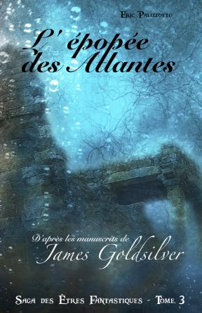 Saga des Etres Fantastiques - Tome 3