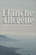 Blanche Allogène T2