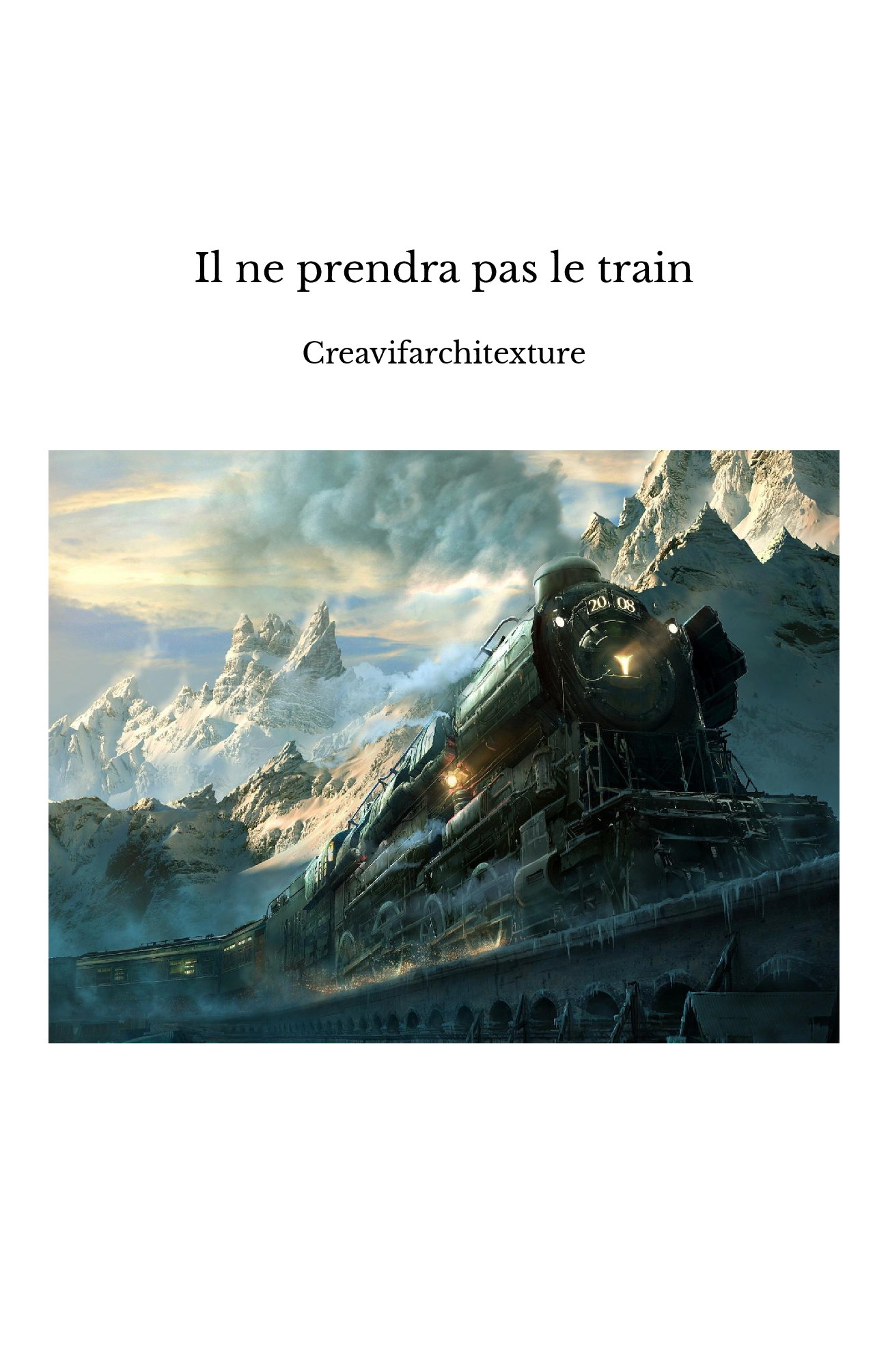 Il ne prendra pas le train