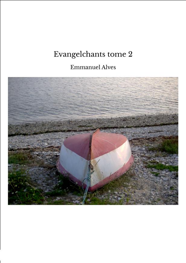 Evangelchants tome 2