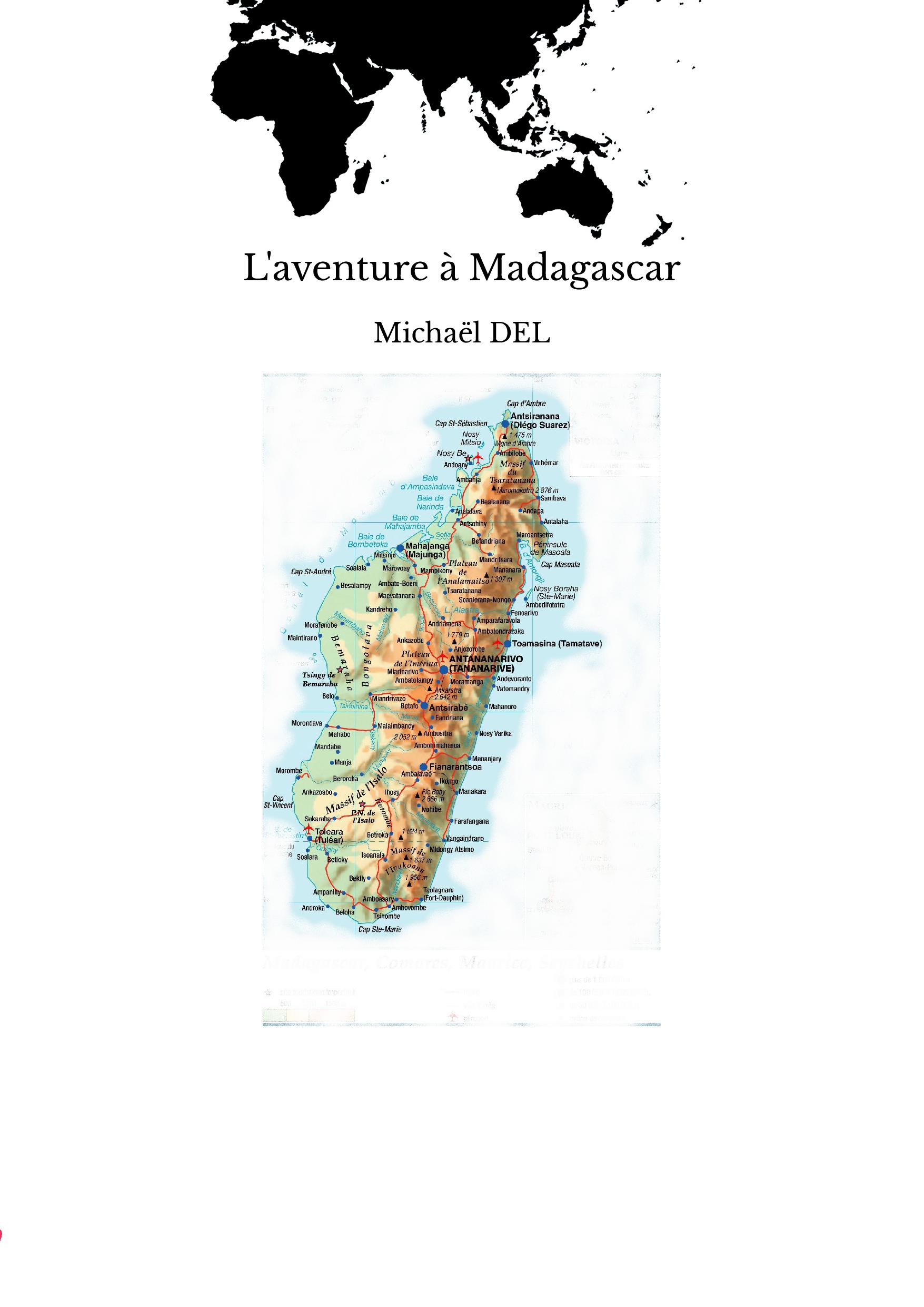 L'aventure à Madagascar