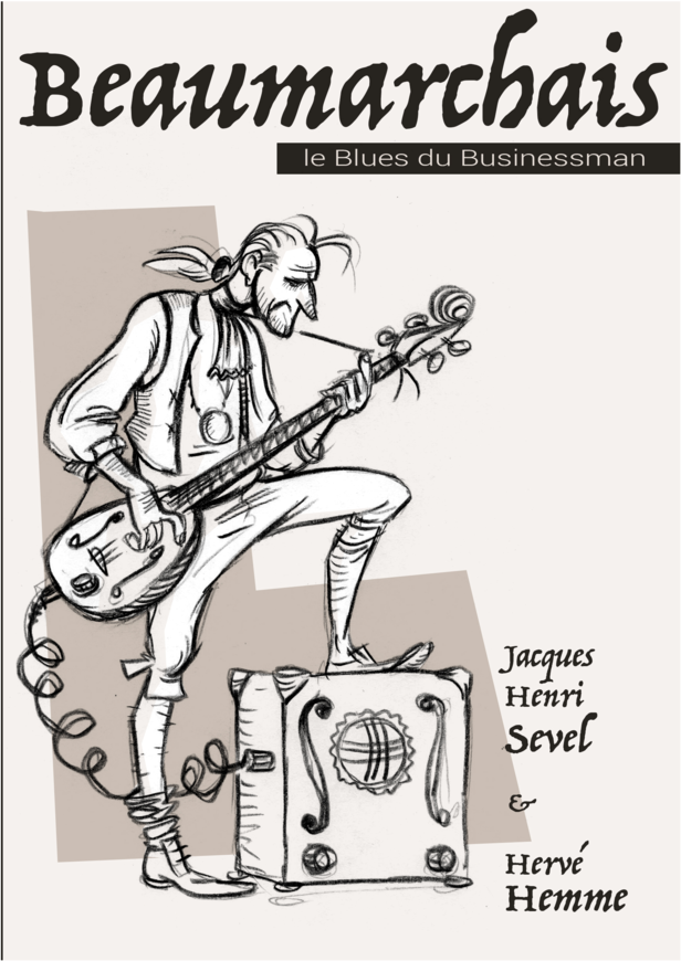 Beaumarchais Le Blues du businessman