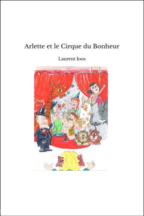 Arlette et le Cirque du Bonheur