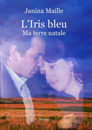 L'Iris bleu, ma terre natale
