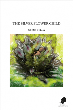 THE SILVER FLOWER CHILD