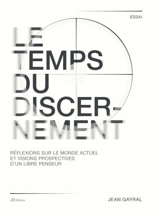 LE TEMPS DU DISCERNEMENT
