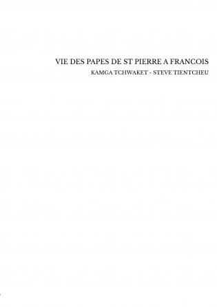VIE DES PAPES DE ST PIERRE A FRANCOIS