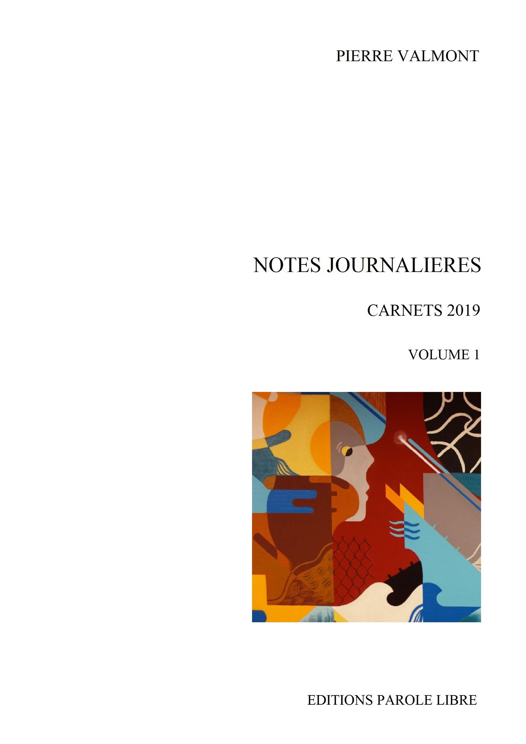 NOTES JOURNALIÈRES Carnets 2019 Vol 1