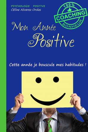 Mon Année Positive. (Version Homme)