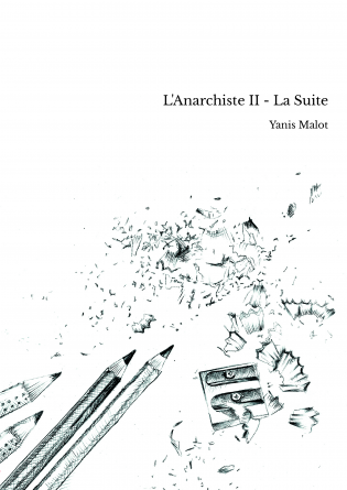 L'Anarchiste II - La Suite