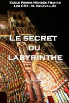 Le secret du labyrinthe