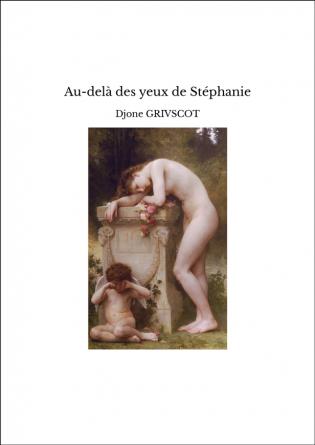 Au-delà des yeux de Stéphanie