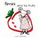Rimini aime les fruits