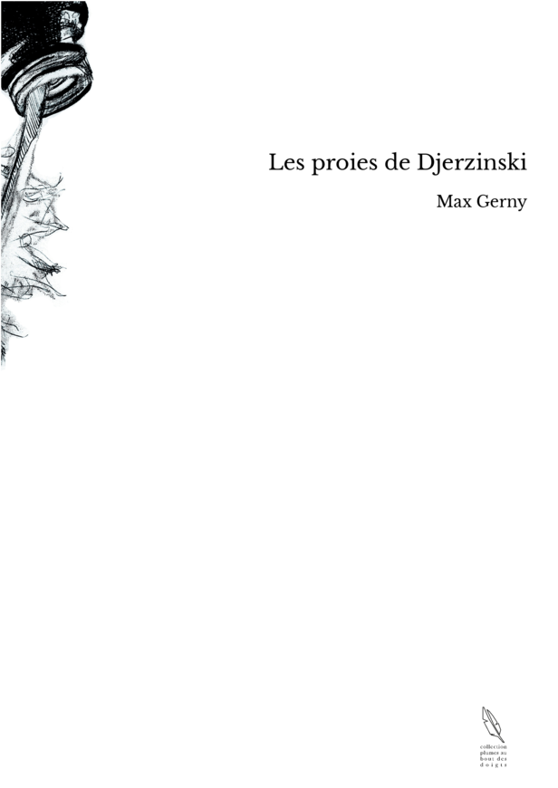 Les proies de Djerzinski