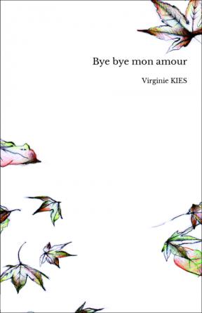 Bye bye mon amour