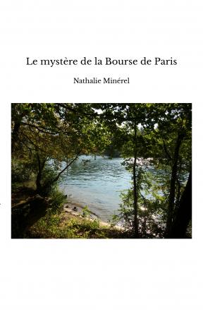 Le mystère de la Bourse de Paris