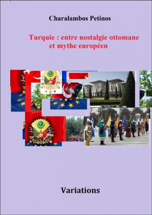 Turquie:entre nostalgie ottomane et my