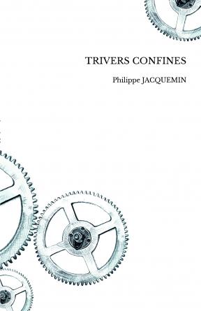 TRIVERS CONFINES