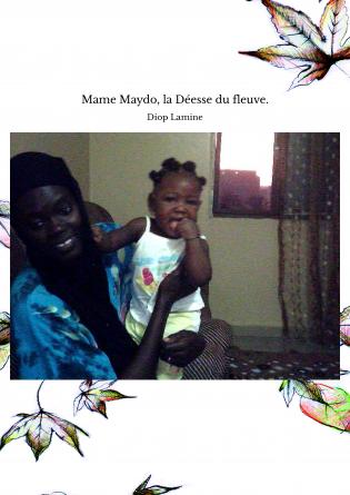 Mame Maydo, la Déesse du fleuve.