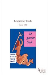 Le guerrier Crash