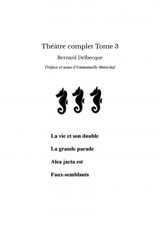 Théâtre complet Tome 3