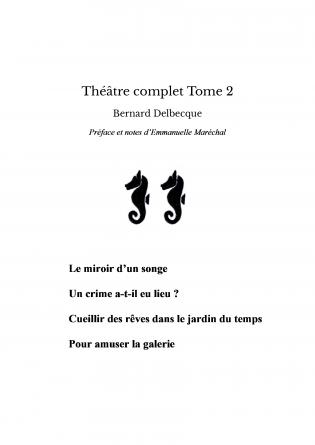 Théâtre complet Tome 2