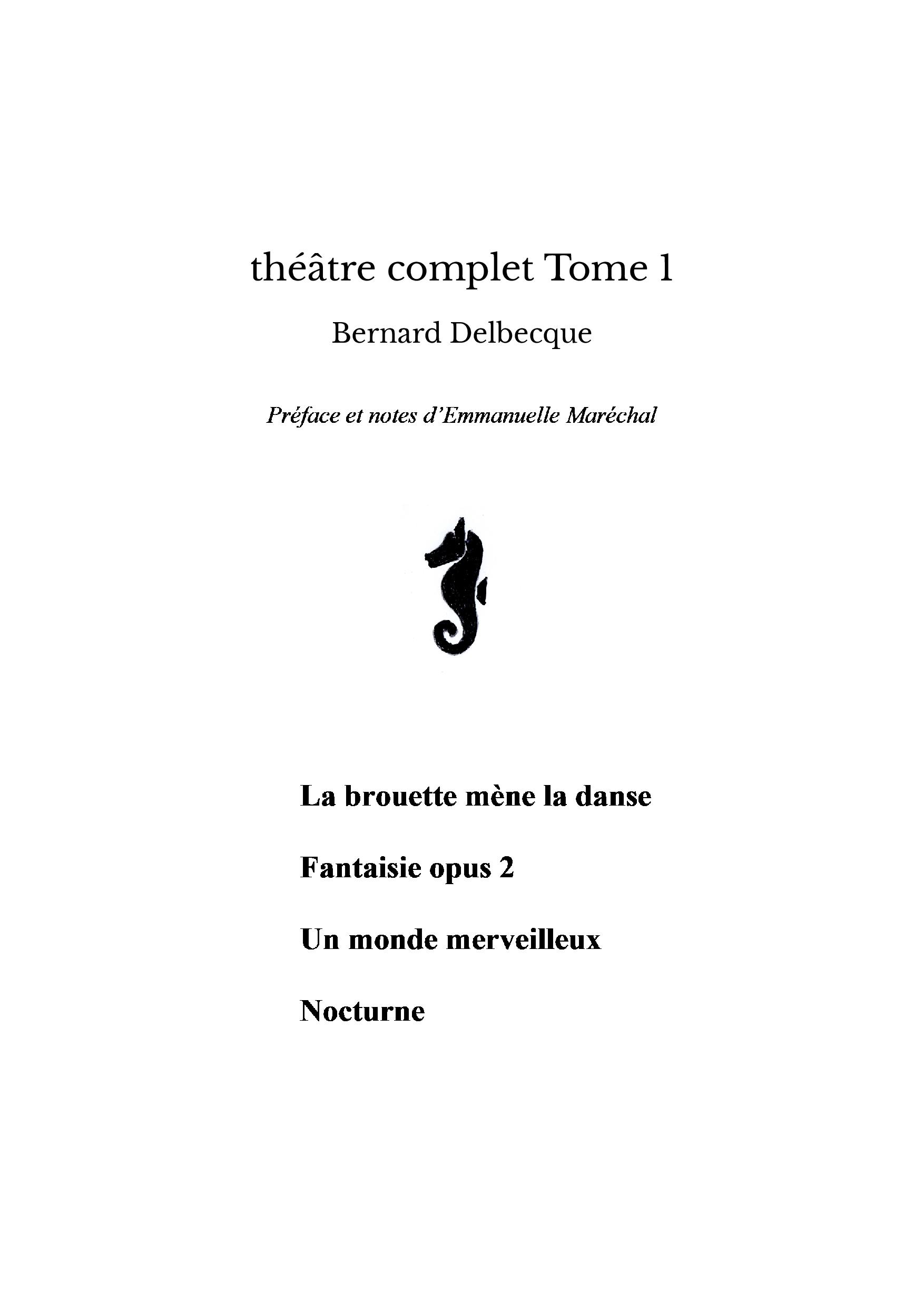 théâtre complet Tome 1