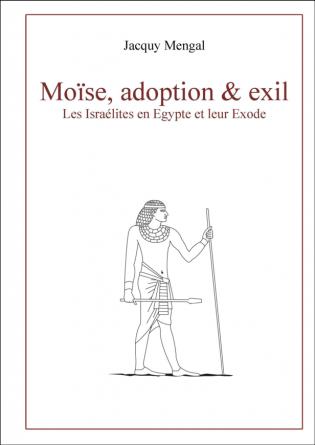 Moïse, adoption & exil