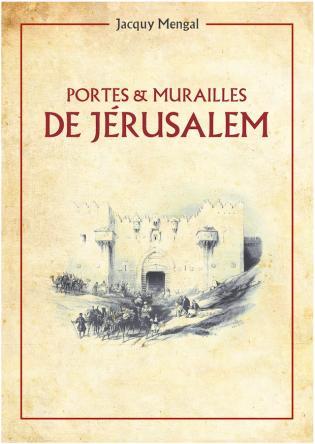 Portes & Murailles de Jérusalem