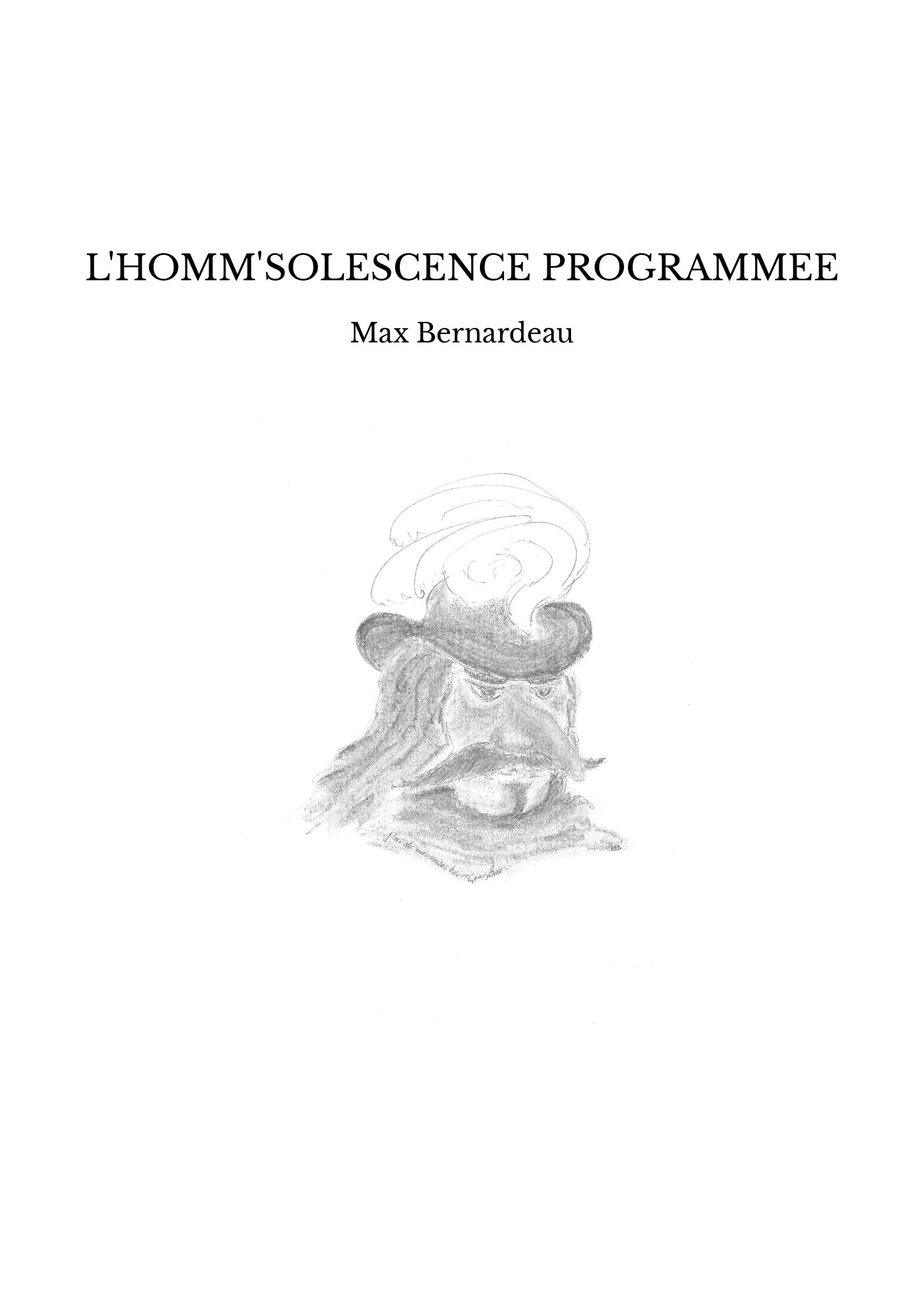 L'HOMM'SOLESCENCE PROGRAMMEE