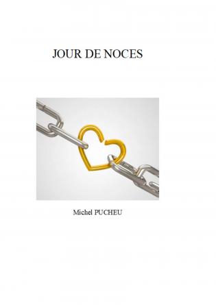 JOUR DE NOCES