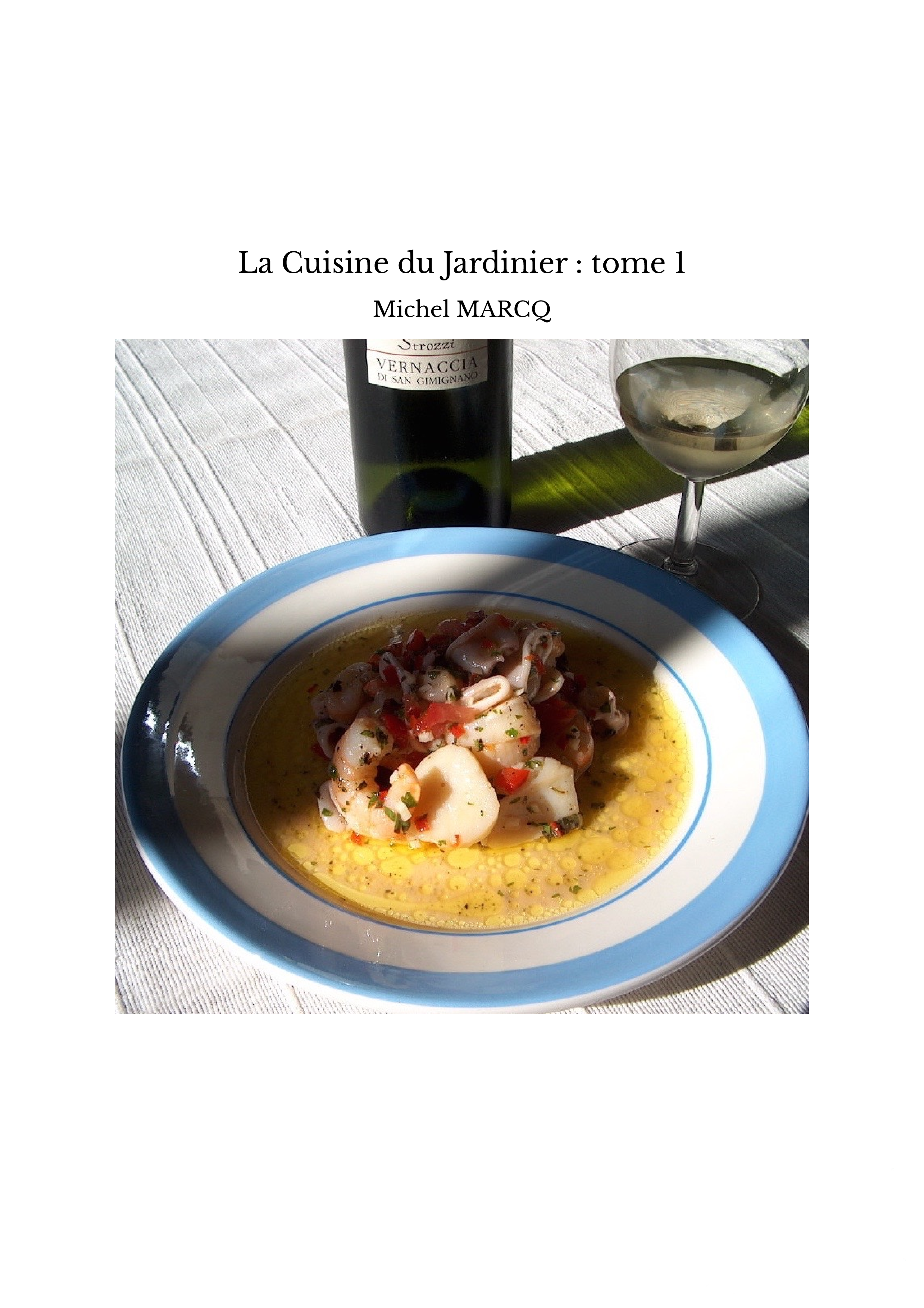 La Cuisine du Jardinier : tome 1