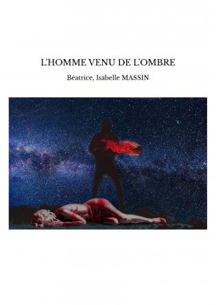 L'HOMME VENU DE L'OMBRE