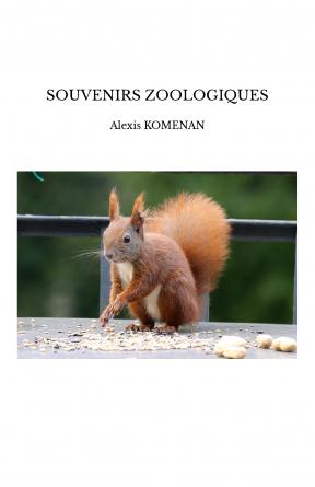 SOUVENIRS ZOOLOGIQUES
