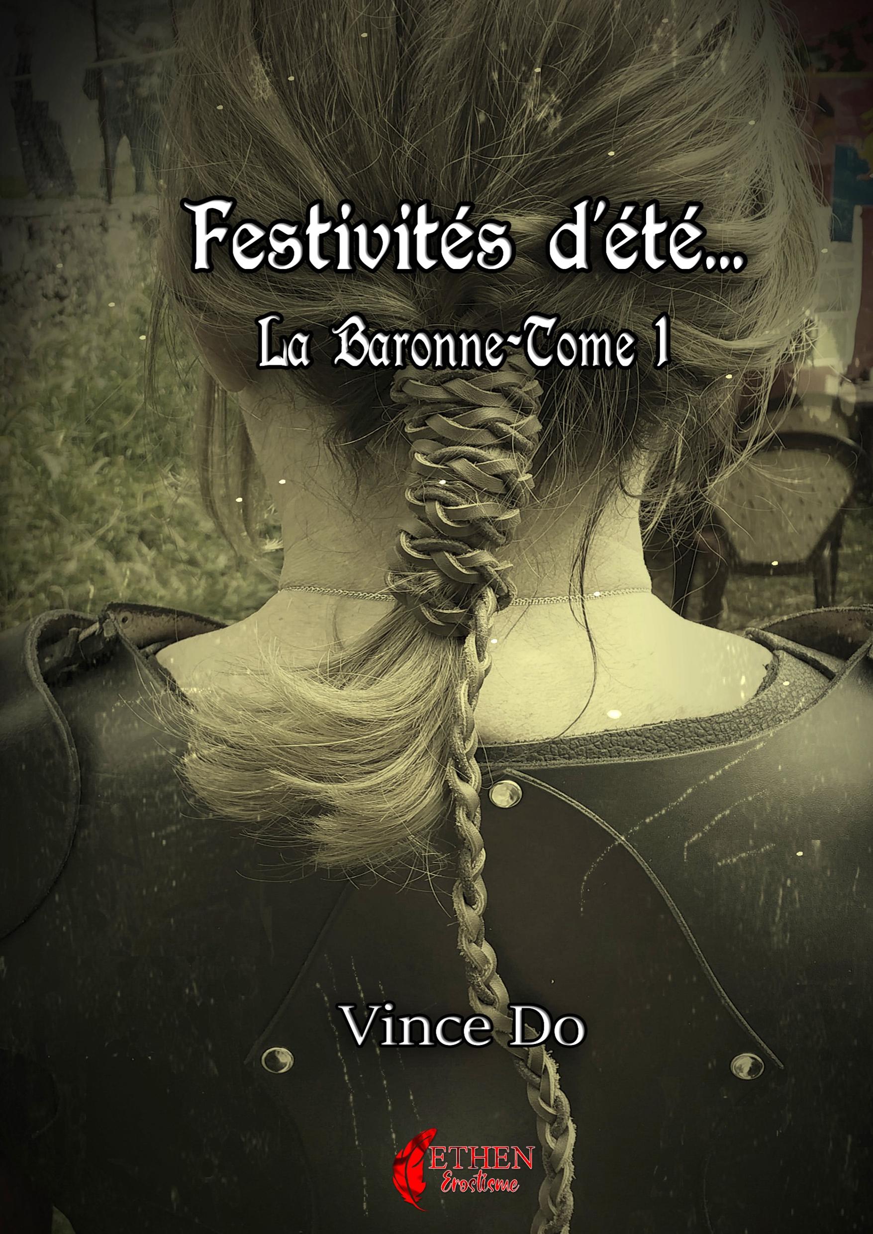 Festivités d'été... La Baronne -Tome1