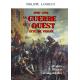 La Guerre de l'Ouest dite de Vendée