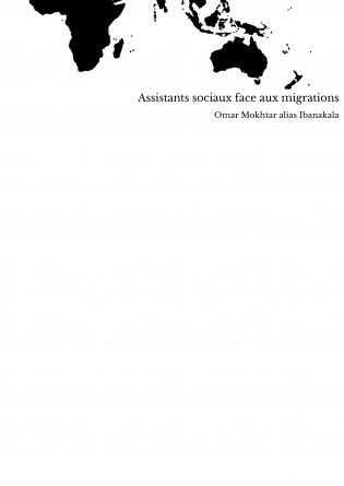 Assistants sociaux face aux migrations