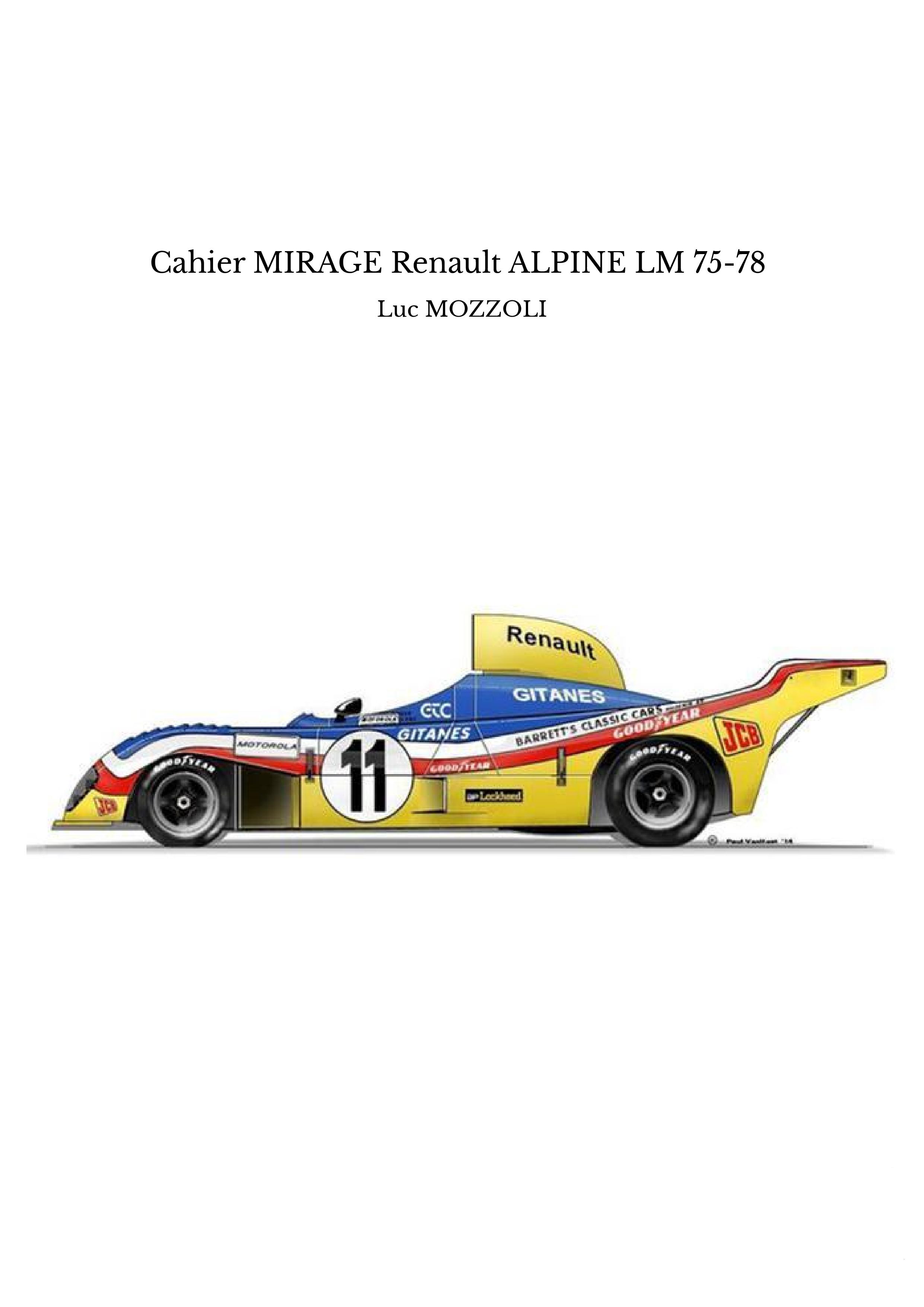 Cahier MIRAGE Renault ALPINE LM 75-78