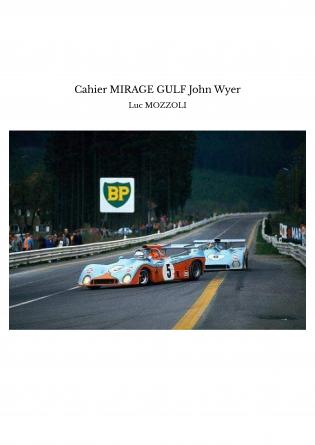 Cahier MIRAGE GULF John Wyer