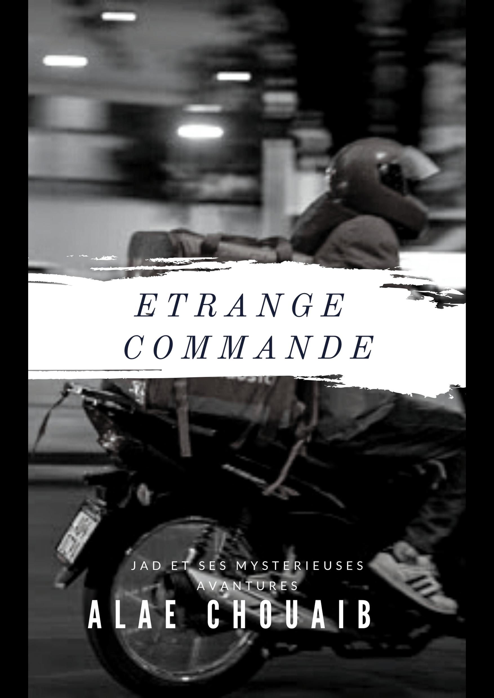 ETRANGE COMMANDE