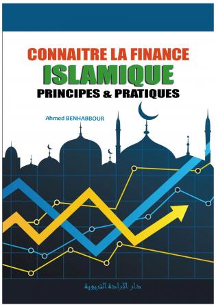 CONNAITRE LA FINANCE ISLAMIQUE