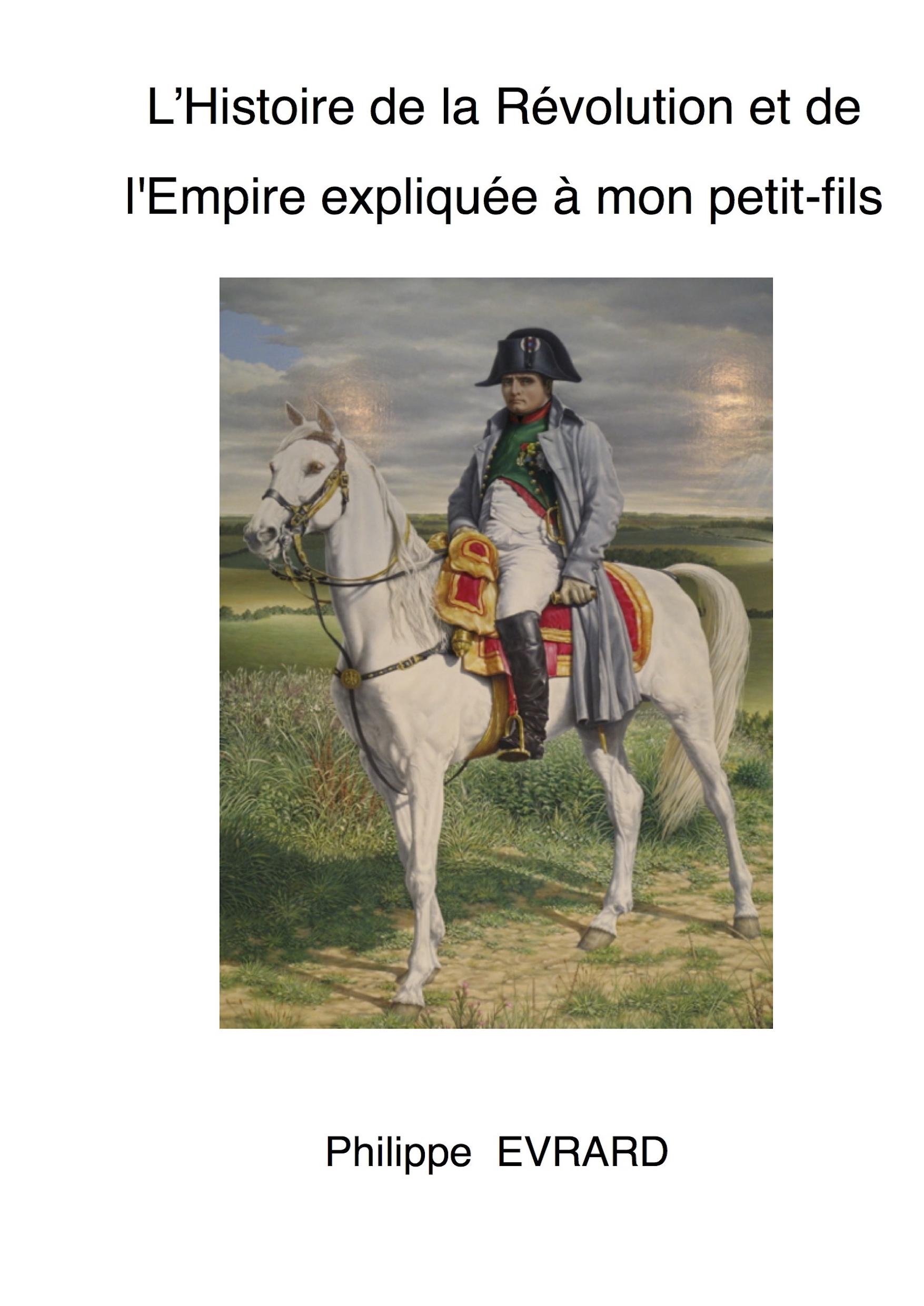 Histoire de la Révolution et l'Empire