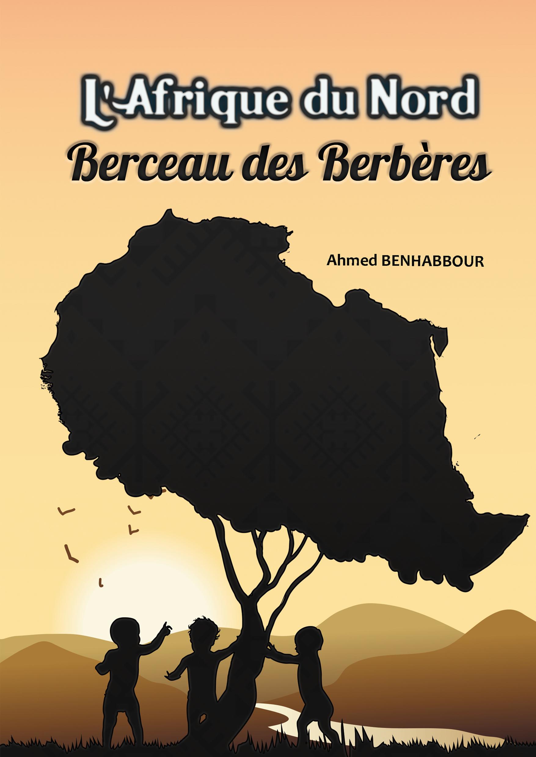 L'AFRIQUE DU NORD BERCEAU DES BERBÈRES