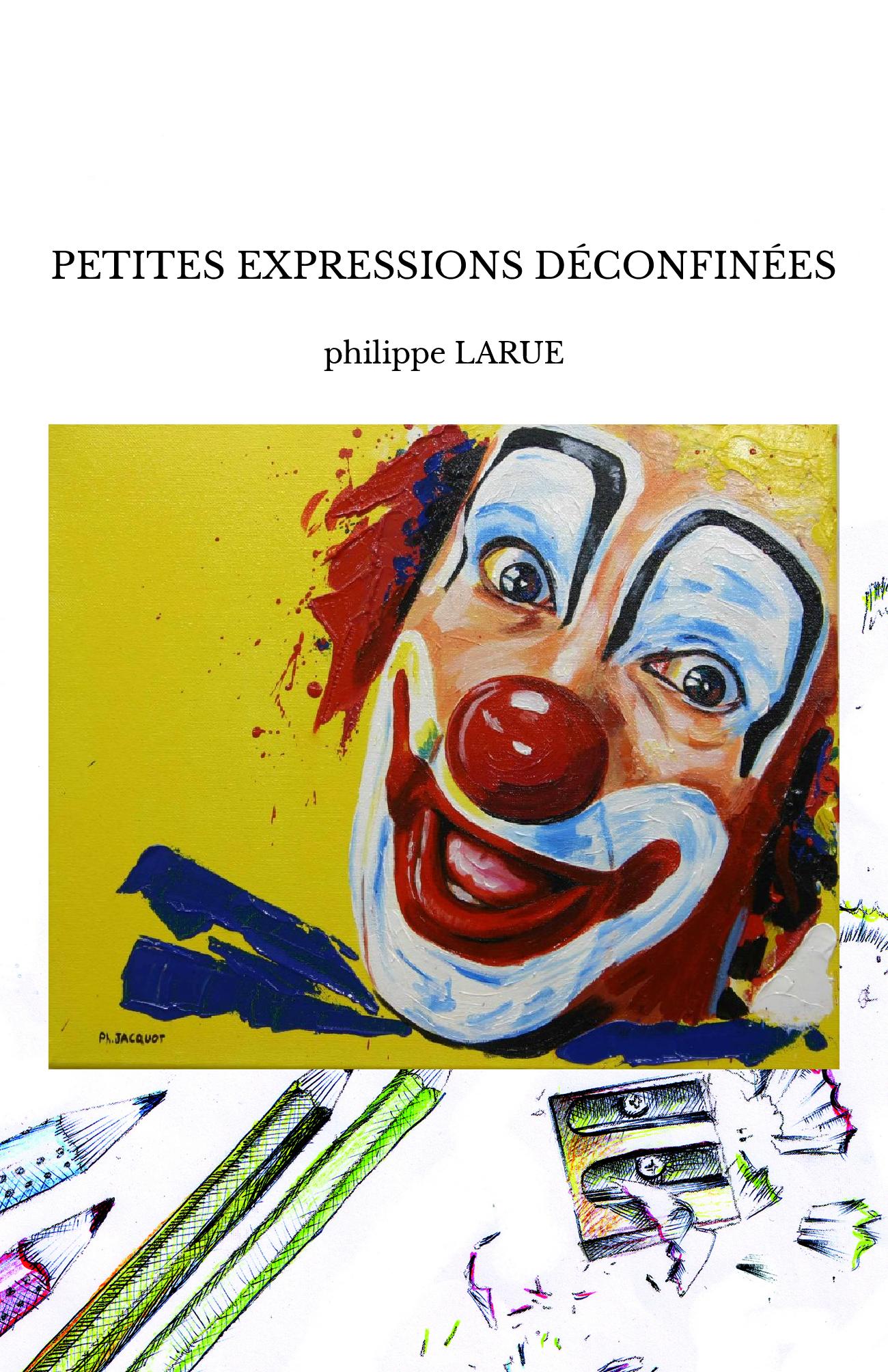 PETITES EXPRESSIONS DÉCONFINÉES