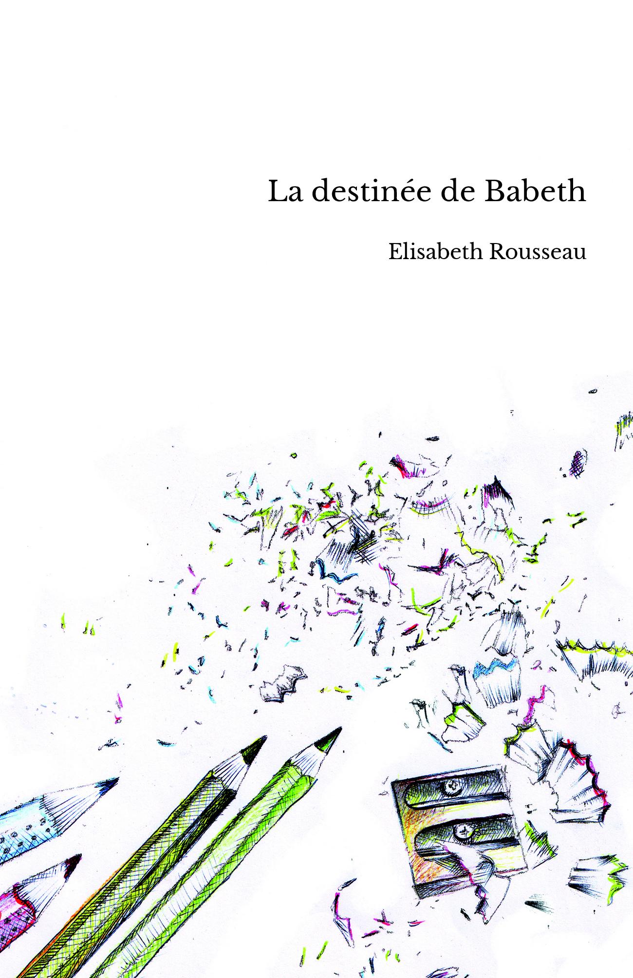 La destinée de Babeth