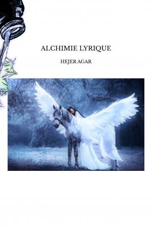 ALCHIMIE LYRIQUE