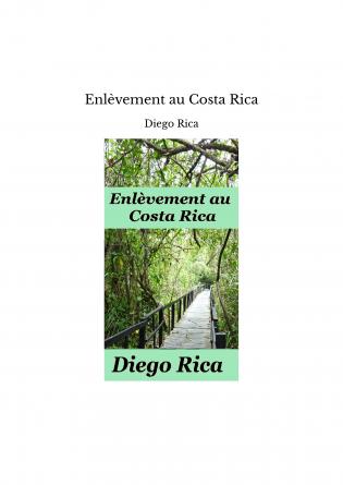 Enlèvement au Costa Rica