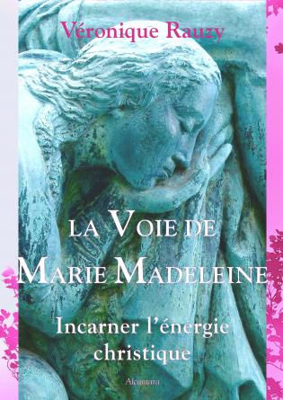 La Voie de Marie Madeleine