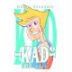 KAD TOME 1: Examen et cowboys de Dôme